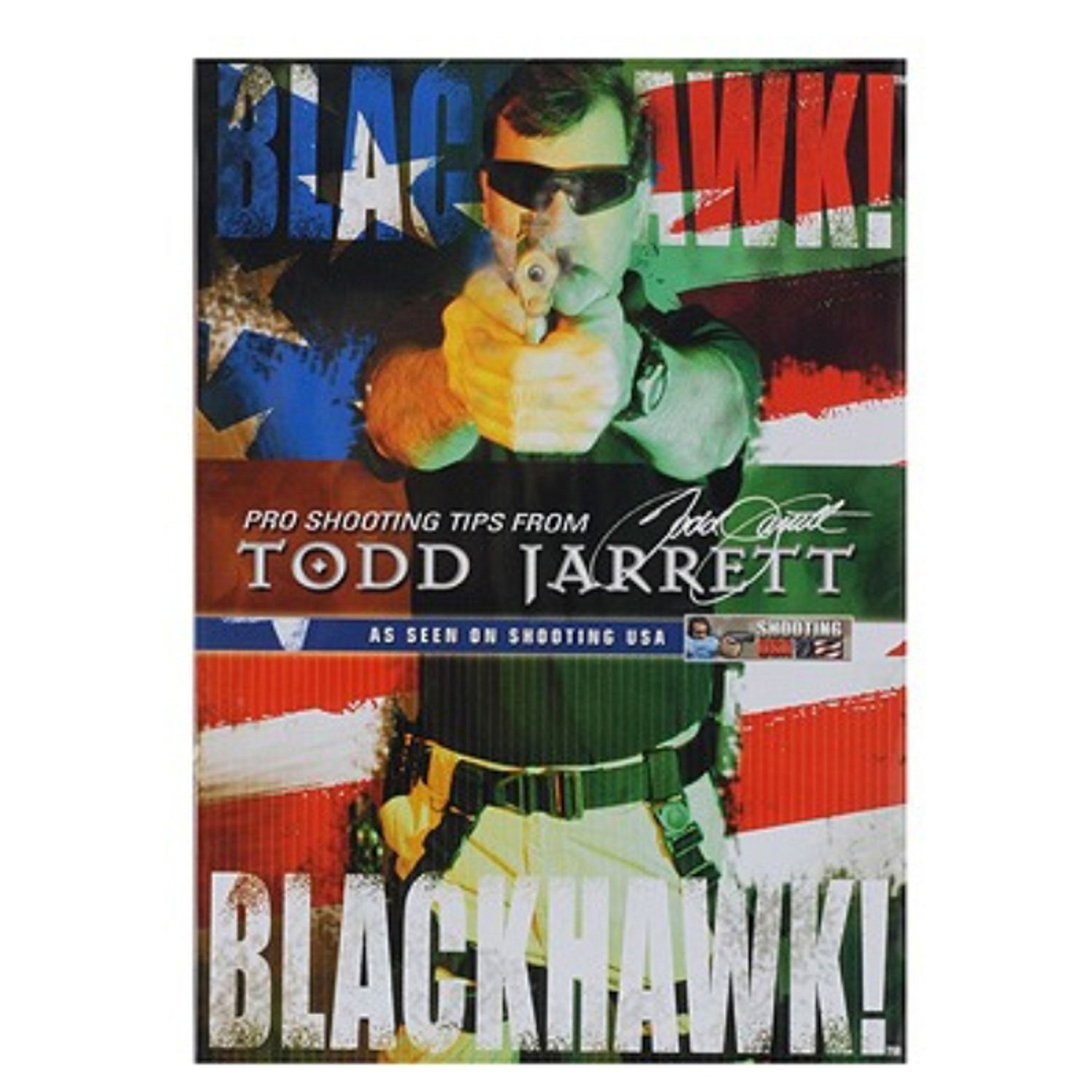 BlackHawk Pro Shooting Tips From Todd Jarrett DVD